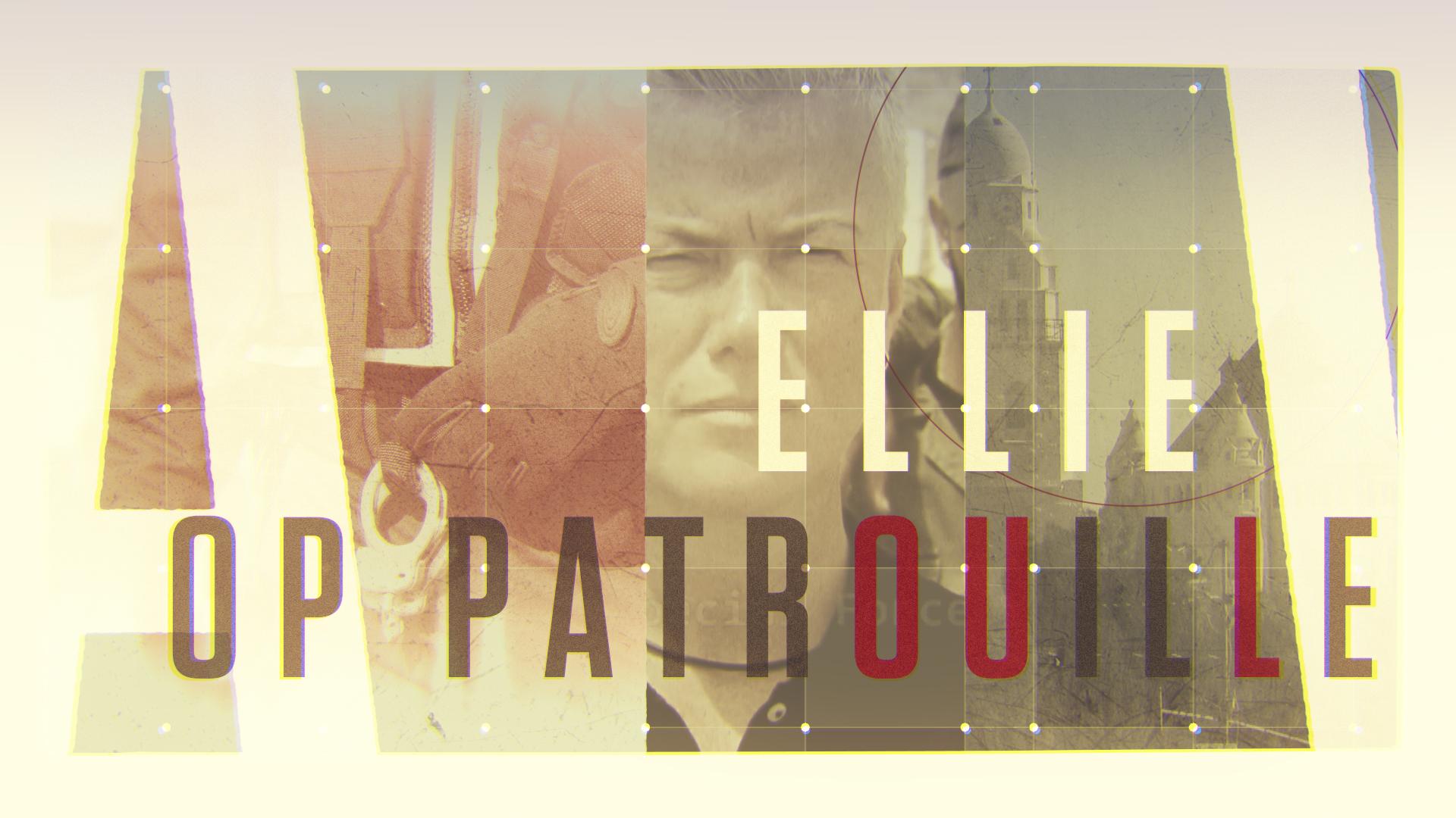 Ellie Lust voor nieuw tv-programma op patrouille met internationale collega's